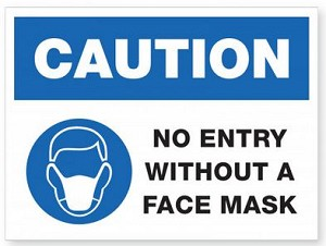 No Entry Without A Mask